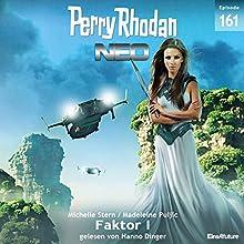 Faktor I (Perry Rhodan NEO 161) Hörbuch von Michelle Stern, Madeleine Puljic Gesprochen von: Hanno Dinger