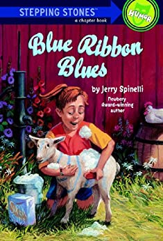 Blue Ribbon Blues: A Tooter Tale (A Stepping Stone Book(TM)) by [Spinelli, Jerry]