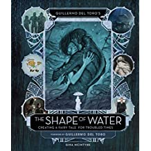 The Art and Making of The Shape of Water