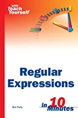 Sams Teach Yourself Regular Expressions in 10 Minutes Paperback