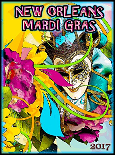 2017 New Orleans Louisiana Mardi Gras Ma - Mardi Gras Art Shopping Results