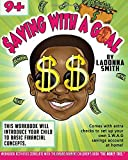 Saving With A Goal: The Money Tree Companion Workbook