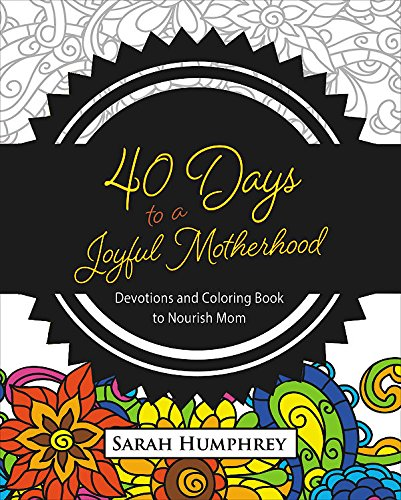 Image result for 40 days to a joyful motherhood