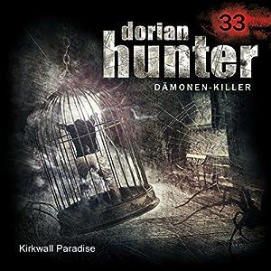 Kirkwall Paradise (Dorian Hunter 33) Hörspiel