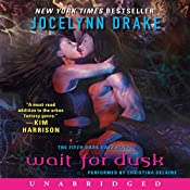 Wait for Dusk: The Fifth Dark Days Novel | Jocelynn Drake