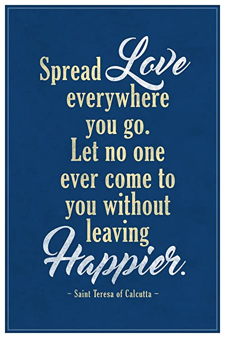 Amazon.com: Spread Love Everywhere You Go Saint Teresa of ...