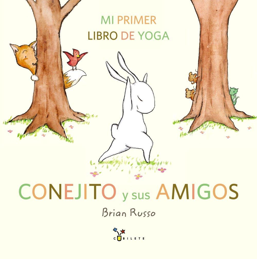 Conejito y sus amigos: Mi primer libro de yoga Castellano ...