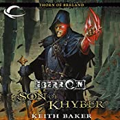 Son of Khyber: Eberron: Thorn of Breland, Book 2   Keith Baker