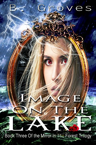 Image On The Lake: A Supernatural Romance Thriller: Book 3 (The Mirror In The Forest Trilogy) (Devil On The Grove compare prices)