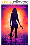 Hexes and Hellfire: Kyra Bell: Book One