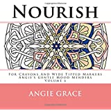 Nourish - For Crayons And Wide Tipped Markers: Angie's Gentle Mood Menders - Volume 6