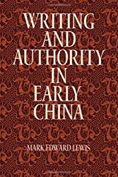 Writing and Authority in Early China (SUNY Series in Chinese Philosophy and Culture)