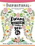Inspirational Coloring Book for Adults: Flower ,Floral and Animals Design with positive quotes