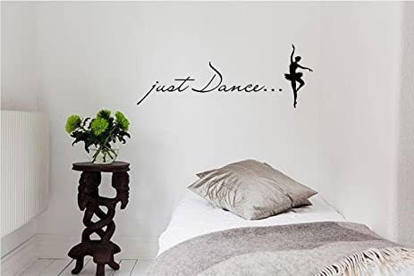 Amazon.com: Just Dance... Vinyl wall art Inspirational quotes and ...