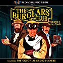 The Burglars' Club, Vol. 3 Performance by Gareth Tilley, Henry A. Hering Narrated by  The Colonial Radio Players
