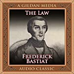 The Law | Frederic Bastiat