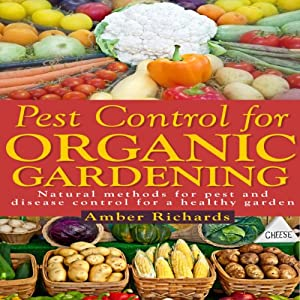 Pest Control for Organic Gardening Audiobook