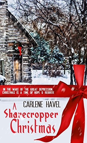Book: A Sharecropper Christmas by Carlene Havel