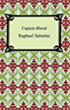 Captain Blood [with Biographical Introduction]
