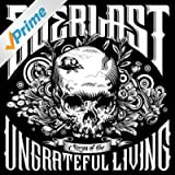 Songs of the Ungrateful Living [Explicit]