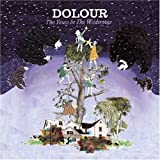 The Years in the Wilderness by Dolour (2007-08-27)