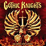 Up from the Ashes [Limited Edition] by Gothic Knights (2004-03-09)