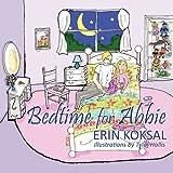 Bedtime for Abbie, Erin Koksal, 1432756931