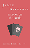 Murder on the Cards (Jessica Brick Book 5)