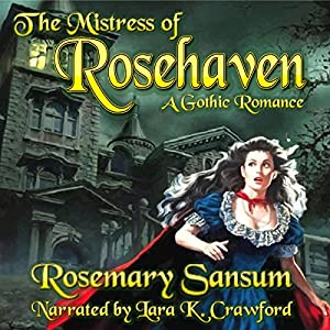 The Mistress of Rosehaven Hörbuch