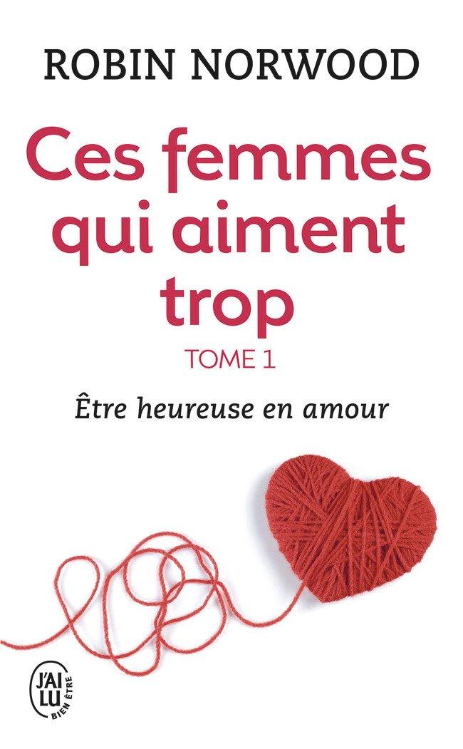 Download Ces Femmes Qui Aiment Trop 1 (French Edition) ebook