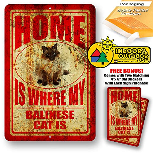Home is Where My Balinese Cat Man cave Sign Tin Indoor and Outdoor use 8