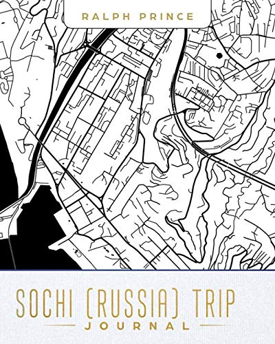 Sochi (Russia) Trip Journal: Lined Sochi (Russia) Vacation/Travel Guide Accessory Journal/Diary/Notebook With Sochi (Russia) Map Cover Art