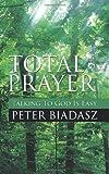 Total Prayer, Peter Biadasz, 0881440302