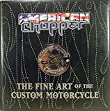 American Chopper: The Fine Art of The Custom Motorcycle