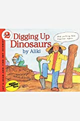 Digging Up Dinosaurs (Let's-Read-and-Find-Out Science 2) Paperback