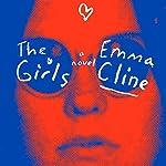 The Girls: A Novel | Emma Cline