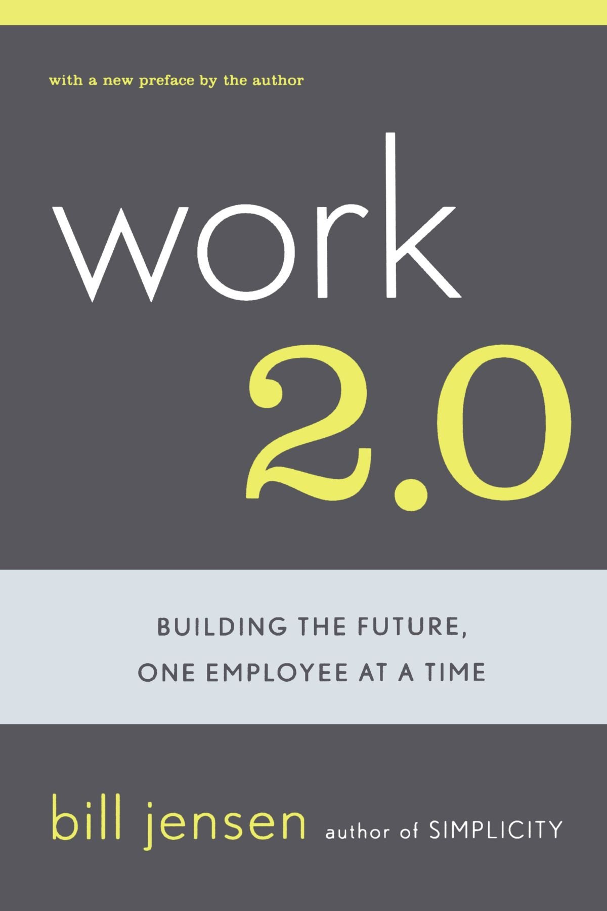 Work 2.0: Building The Future, One Employee At A Time pdf epub