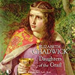 Daughters of the Grail | Elizabeth Chadwick