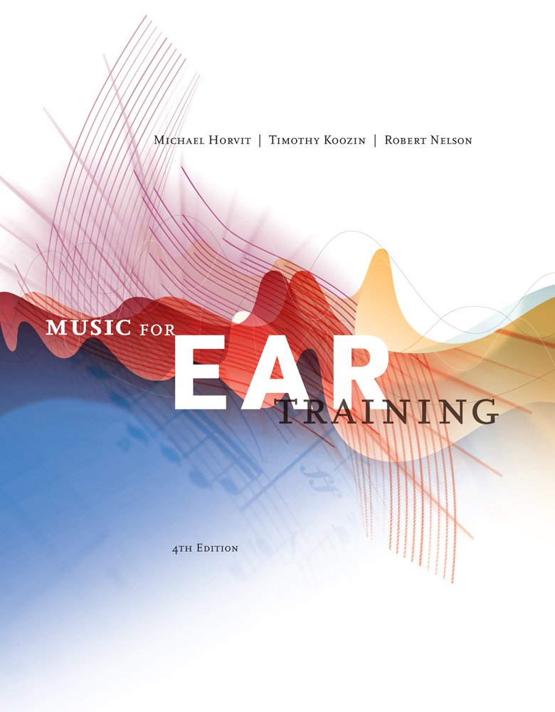 Music for Ear Training (with Premium Website Printed Access Card) by Cengage Learning