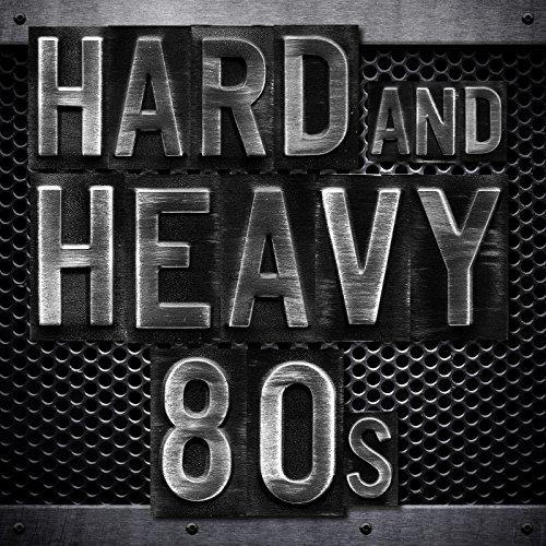 Hard and Heavy 80s -