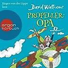 Propeller-Opa Hörbuch von David Walliams Gesprochen von: Jürgen von der Lippe