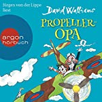 Propeller-Opa | David Walliams
