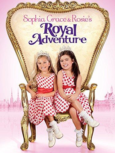 Sophia Grace   Rosies Royal Adventure