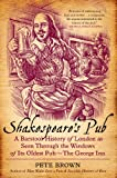 img - for Shakespeare's Pub: A Barstool History of London as Seen Through the Windows of Its Oldest Pub - The George Inn book / textbook / text book