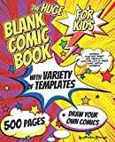 The Huge Blank Comic Book for Kids with Variety of