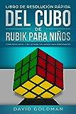 Libro de Resolución Rápida del Cubo de Rubik para Niños: Cómo Resolver el Cubo de Rubik más Rápido para Principiantes (Español/Spanish Book)