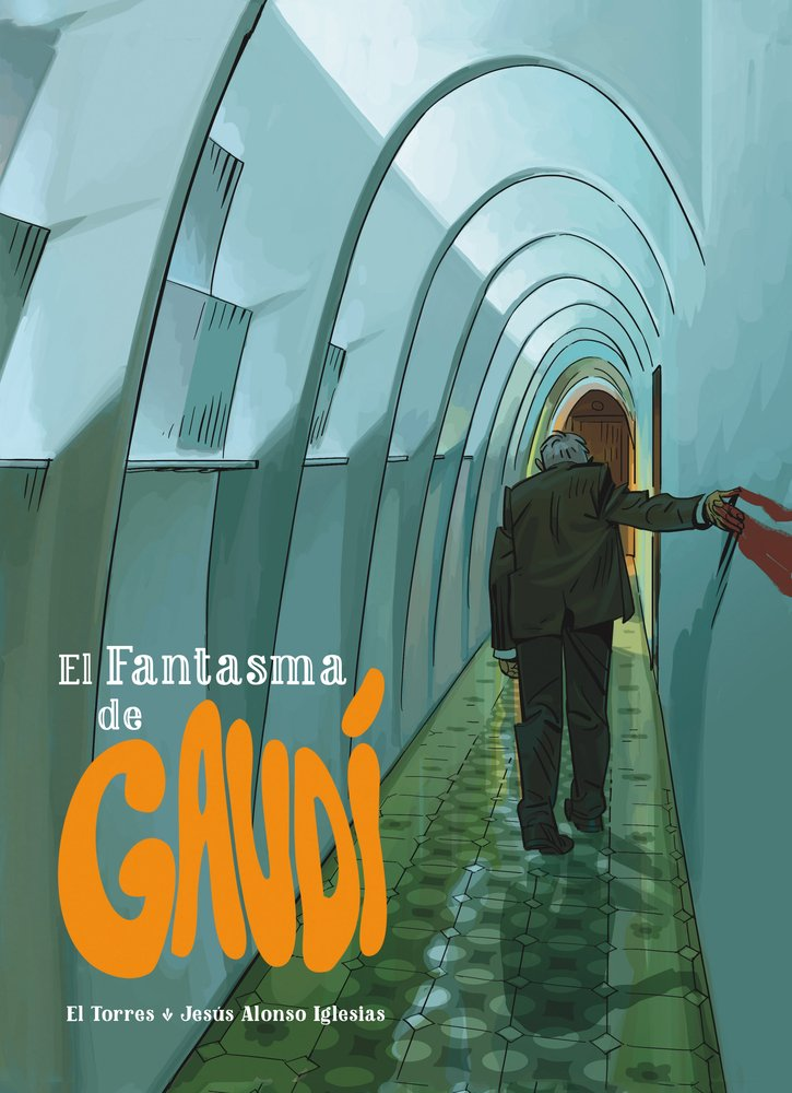 El Fantasma de Gaudi (Spanish Edition)