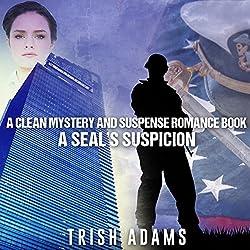 A SEAL's Suspicion