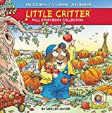 img - for Little Critter Fall Storybook Collection: 7 Classic Stories book / textbook / text book