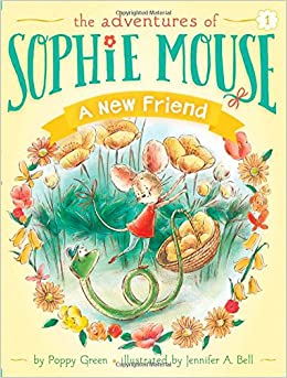 A New Friend (Adventures of Sophie Mouse)